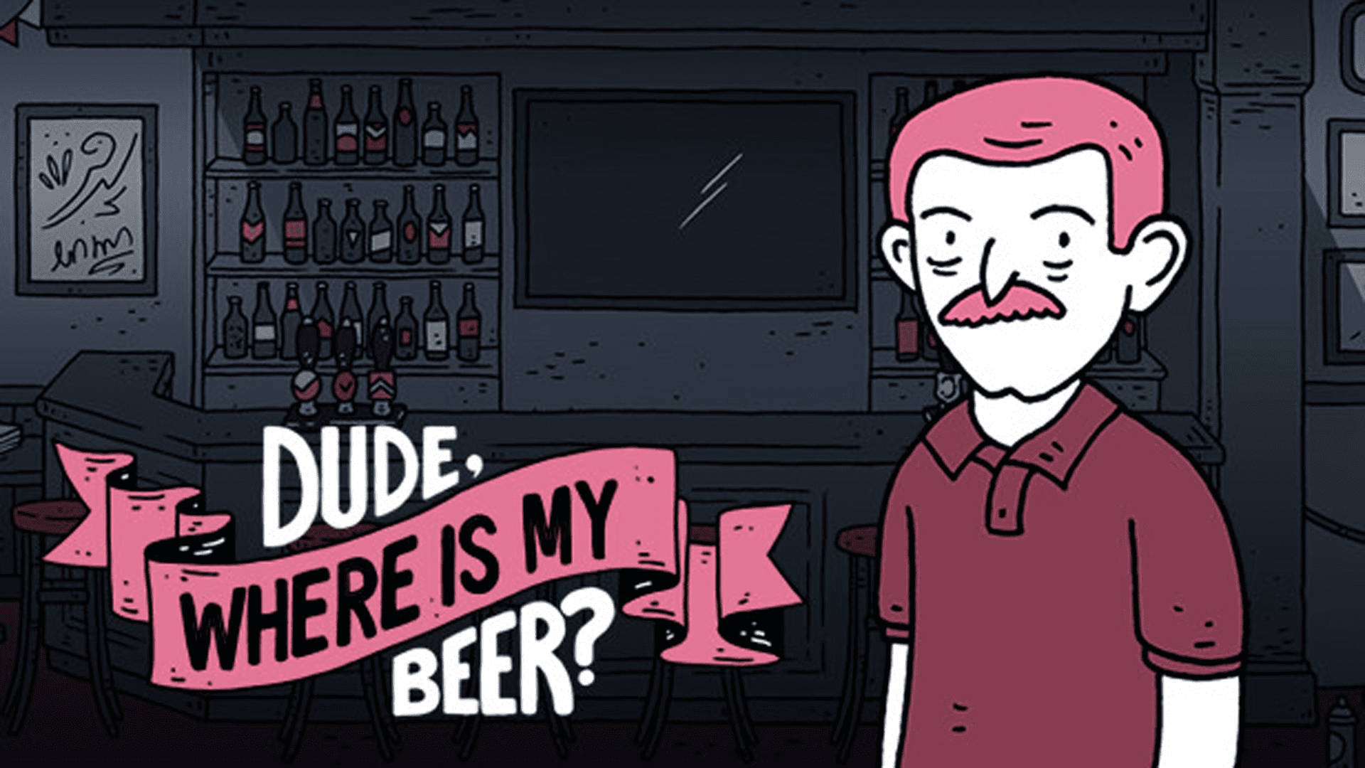 Dude, Where Is My Beer?
