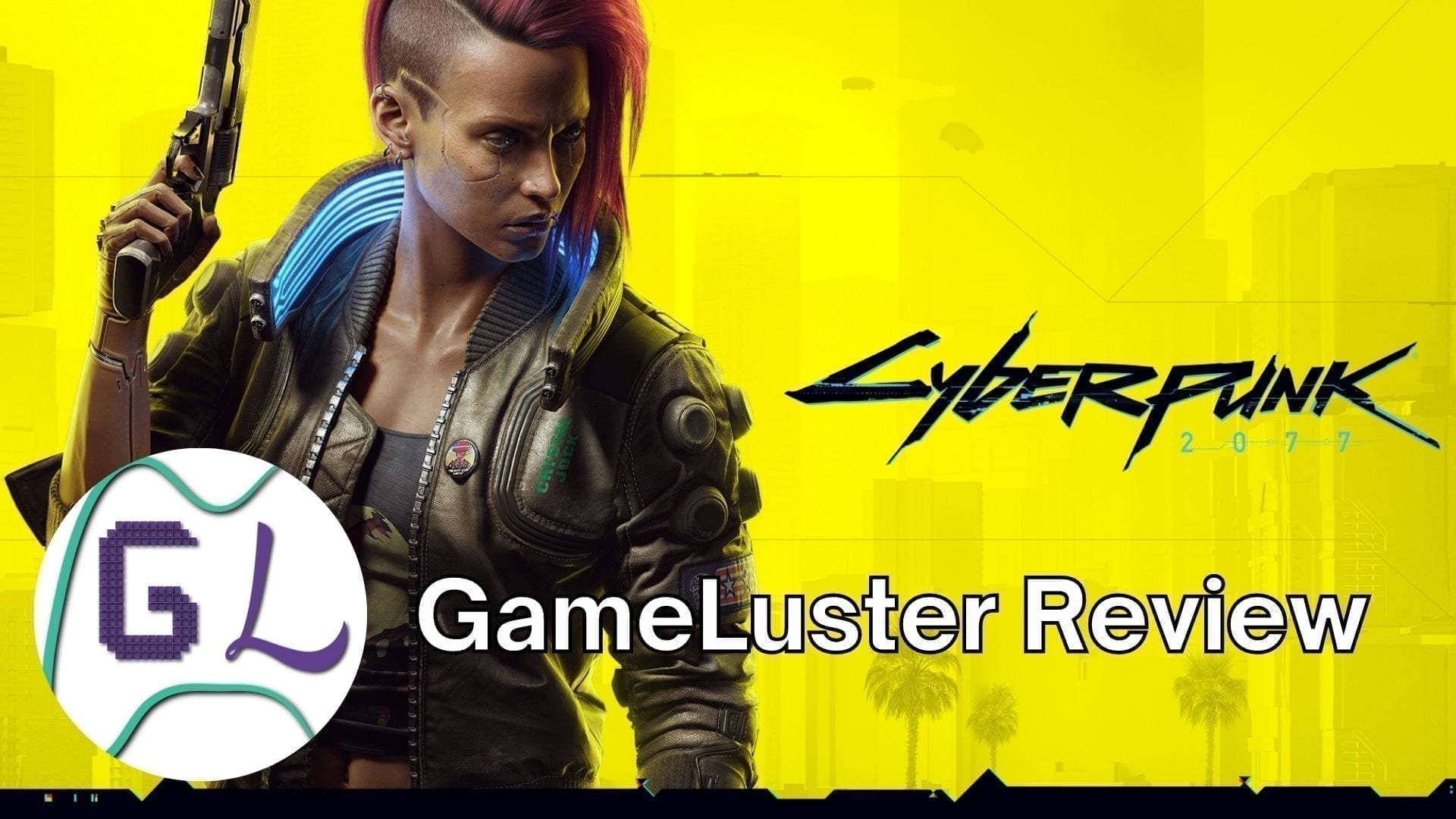 Cyberpunk 2077 GameLuster Review 1